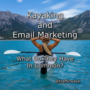 kayaking and email marketing